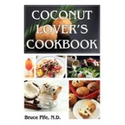 Coconut Lover's Cookbook, 4th Edition