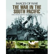 The War in the South Pacific by Jon Diamond