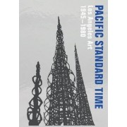Pacific Standard Time: Los Angeles Art, 1945-1980 by Rebecca Peabody