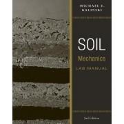 Soil Mechanics Lab Manual 2E by Michael E. Kalinski
