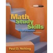 Math Study Skills Workbook by Paul D. Nolting