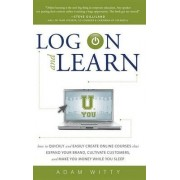 Log on and Learn by Adam Witty