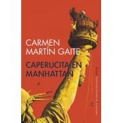 Caperucita En Manhattan by Carmen Martin Gaite