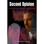 Second Opinion by C Robert Umana