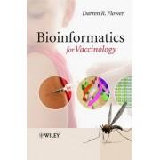 Bioinformatics for Vaccinology by Darren R. Flower