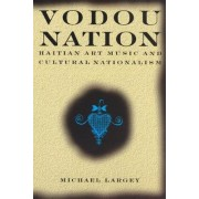 Vodou Nation by Michael Largey