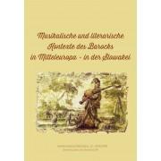 Musikalische und literarische Kontexte des Barocks in Mitteleuropa in der Slowakei(Ladislav Kačic)
