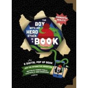The Boy with His Head Stuck in a Book