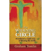 The Widening Circle by Graham Tomlin