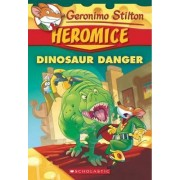 Dinosaur Danger by Geronimo Stilton
