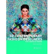 50 Contemporary Fashion Designers You Should Know by Doria Santlofer