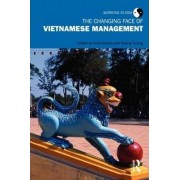 The Changing Face of Vietnamese Management by Chris Rowley