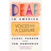 Deaf in America by Carol Padden