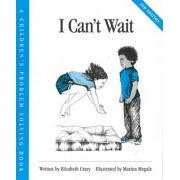 I Can't Wait by Elizabeth Crary