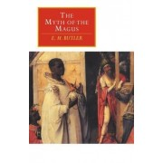 The Myth of the Magus by E.M. Butler