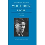 The Complete Works of W. H. Auden: 1939-1948 Volume 2 by W. H. Auden
