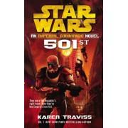 Star Wars: Imperial Commando: 501st by Karen Traviss