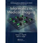 Informatics in Medical Imaging by George C. Kagadis