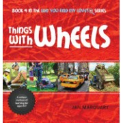 Things with Wheels: Book 4 in the Can You Find My Love? Series