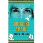 Dulciuri amare - Roopa Farooki