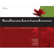 Rating Observation Scale for Inspiring Environments by Jessica Deviney