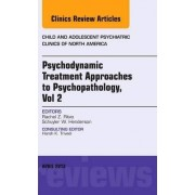Psychodynamic Treatment Approaches to Psychopathology: An issue of Child and Adolescent Psychiatric Clinics of North America Vol. 2 by Rachel Z. Ritvo