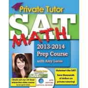 Private Tutor - Your Complete SAT Math Prep Course by Amy Lucas