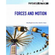 Forces and Motion by Amy L. Bug