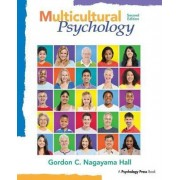 Multicultural Psychology by Gordon C. Nagayama Hall