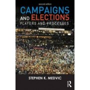 Campaigns and Elections by Stephen K. Medvic