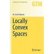 Locally Convex Spaces by M. Scott Osborne