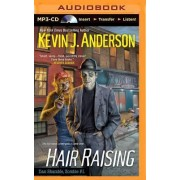 Hair Raising by Kevin J Anderson