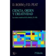 Ciencia, Orden y Creatividad by David Bohm