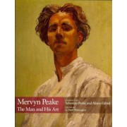 Mervyn Peake: The Man and His Art by Sebastian Peake