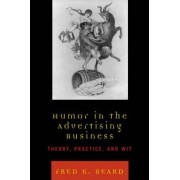 Humor in the Advertising Business by Fred K. Beard