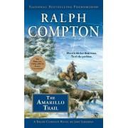 The Amarillo Trail by Ralph Compton