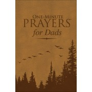 One-Minute Prayers(r) for Dads