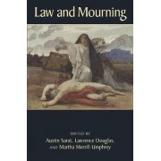 Law and Mourning by Austin Sarat