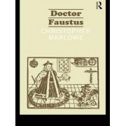 The Doctor Faustus by Christopher Marlowe