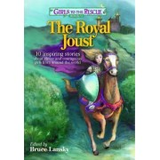 Girls to the Rescue #1--The Royal Joust by Bruce Lansky
