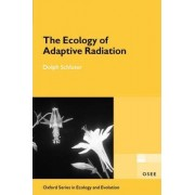 The Ecology of Adaptive Radiation by Dolph Schluter
