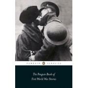 The Penguin Book of First World War Stories by Barbara Korte