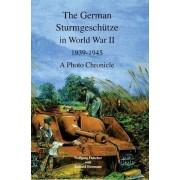 The German Sturmgeschutze in World War II by Wolfgang Fleischer