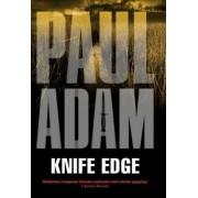 Knife Edge by Paul Adam