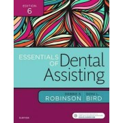 Essentials of Dental Assisting by Debbie S. Robinson