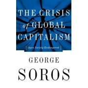 The Crisis of Global Capitalism by George Soros