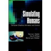 Simulating Humans by Norman I. Badler