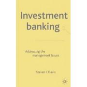 Investment Banking by Steven I. Davis