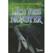 The Loch Ness Monster by Lori Hile