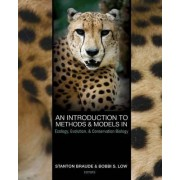 An Introduction to Methods and Models in Ecology, Evolution, and Conservation Biology by Stanton Braude